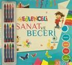 Eğlenceli Sanat ve Beceri (4 Yaş - Mavi Kitap) Kalem Hediyeli