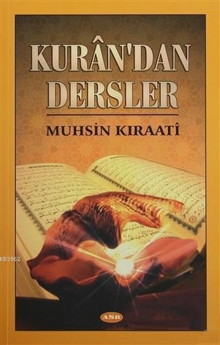 Kuran'dan Dersler
