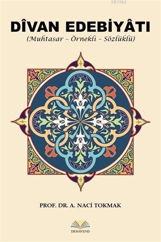 Divan Edebiyatı Muhtasar - Örnekli - Sözlüklü