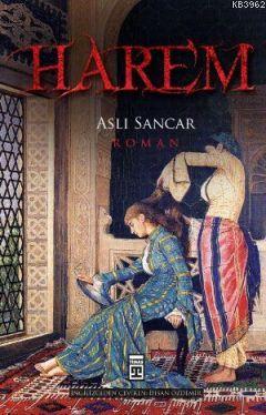 Harem; Kölelikten Sultanlığa