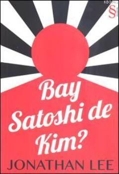 Bay Satoshi de Kim?