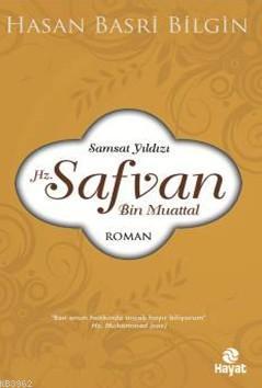 Hz.Safvan Bin Muattal