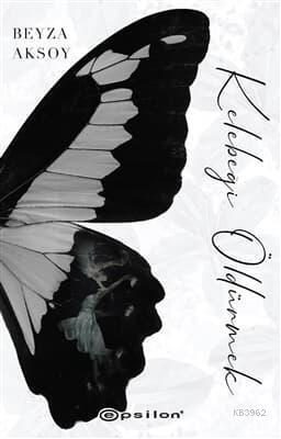 Kelebeği Öldürmek 1