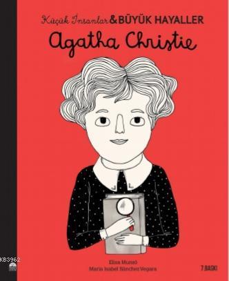 Agatha Christie - Küçük İnsanlar ve Büyük Hayaller