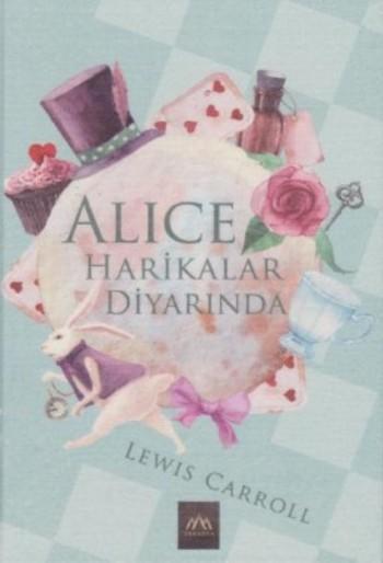 Alice Harikalar Diyarında (Ciltli)