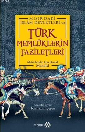 Mısır'daki İslam Devletleri ve Türk Memlüklerin Faziletleri