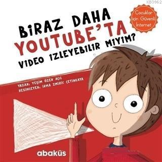 Biraz Daha Youtube'ta Video İzleyebilir miyim? Çocuklar İçin Güvenli İnternet