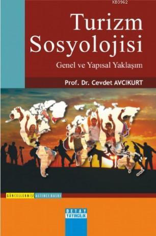 Turizm Sosyolojisi Genel ve Yapısal Yaklaşım