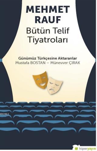 Mehmet Rauf Bütün Telif Tiyatroları