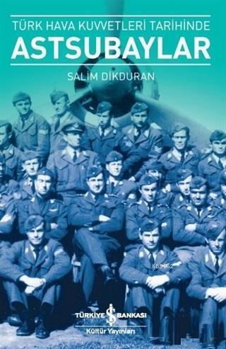 Türk Hava Kuvvetleri Tarihinde Astsubaylar