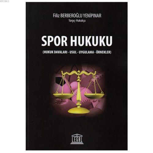 Spor Hukuku (Hukuk Davaları-Usul-Uygulama-Örnekler)