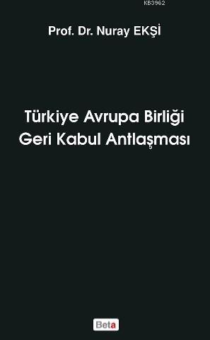 Türkiye Avrupa Birliği Geri Kabul Antlaşması