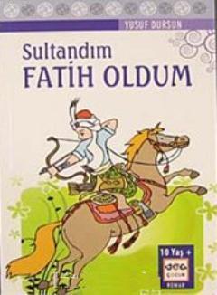 Sultandım Fatih Oldum