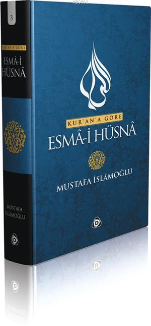 Kur'an'a Göre Esma-i Hüsna 3
