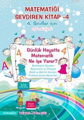 Matematiği Sevdiren Kitap 4; 4.Sınıflar İçin