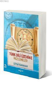 Türk Dili Üzerine İncelemeler