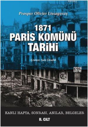 1871 Paris Komünü Tarihi; 2. Cilt Kanlı Hafta, Sonrası, Anılar, Belgeler