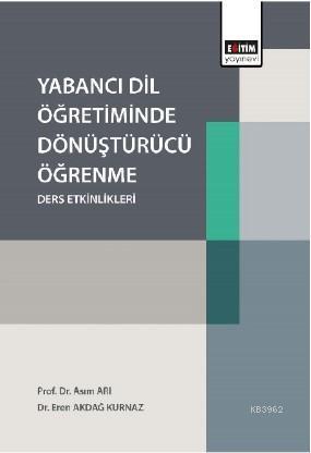 Yabancı Dil Öğretiminde Dönüştürücü Öğrenme Ders Etkinlikleri