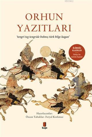 Orhun Yazıtları; Tegri Teg Tengride Bolmış Türk Bilge Kağan