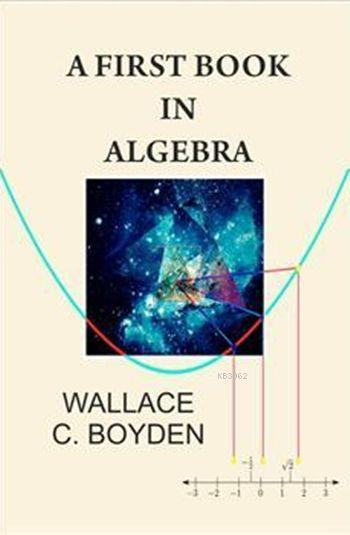 A First Book İn Algebra