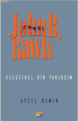 John B. Rawls; Eleştirel Bir Yaklaşım