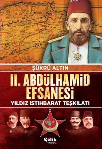 2. Abdulhamid Efsanesi; Yıldız İstihbarat Teşkilatı