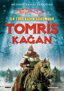 İlk Türk Kadın Hükümdar, Tomris Kağan