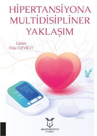Hipertansiyona Multidisipliner Yaklaşım