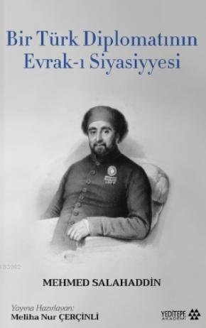 Bir Türk Diplomatının Evrak - ı Siyasiyyesi