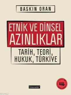 Etnik ve Dinsel Azınlıklar; Tarih, Teori, Hukuk, Türkiye