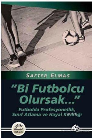 Bi Futbolcu Olursak