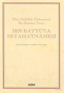 İbn Battûta Seyahatnâmesi (2 Cilt - Kutulu)