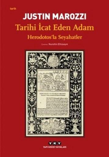 Tarihi İcat Eden Adam; Herodotos'la Seyahatler