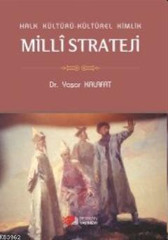 Halk Kültürü Kültürel Kimlik Milli Strateji