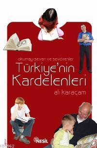 Türkiye'nin Kardelenleri; Okumayı Sevenler ve Sevdirenler