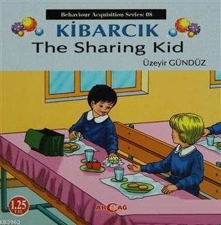 Kibarcık The Sharing Kid; Behaviour Acquisition Series 10