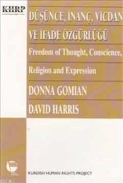 Düşünce İnanç Vicdan ve İfade Özgürlüğü