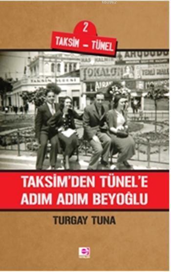 Taksimden Tünele Adım Adım Beyoğlu