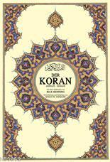 Der Koran; Kur'ân-ı Kerîm ve Almanca Meali (mega boy, şamua kâğıt, ciltli)