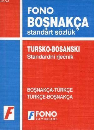 Boşnakça Standart Sözlük; Boşnakça-Türkçe / Türkçe-Boşnakça