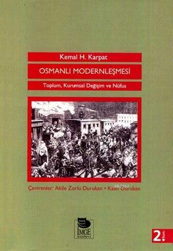 Osmanlı Modernleşmesi - Toplum Kuramsal Değişim ve Nüfus