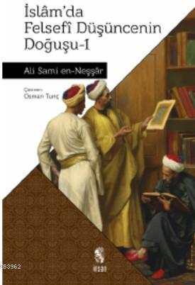 İslamda Felsefi Düşüncenin Doğuşu 1