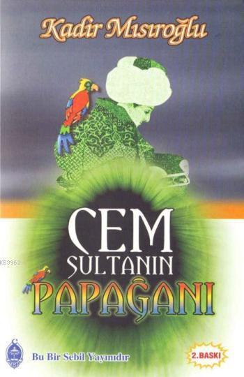 Cem Sultan'ın Papağanı