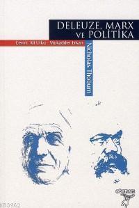 Deleuze, Marx ve Politika