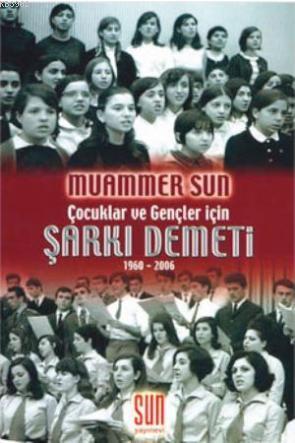 Şarkı Demeti (1960 - 2006); Çocuklar ve Gençler İçin