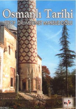 Osmanlı Tarihi 1289 - 1922