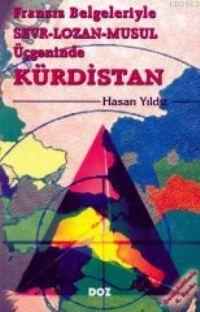 Fransız Belgeleriyle Sevr, Lozan, Musul Üçgeninde| Kürdistan