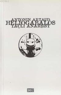 Heliogabalos Taçlı Anarşist