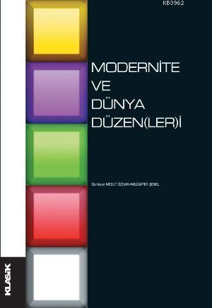 Modernite ve Dünya Düzen(ler)i