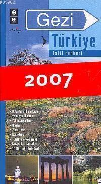 Gezi Türkiye - Tatil Rehberi 2007